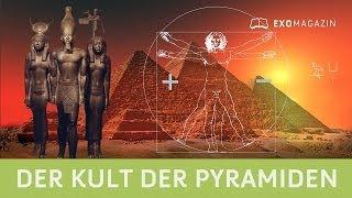 Der Kult der Pyramiden - Dienten die Bauwerke zur Kommunikation mit Außerirdischen? | ExoMagazin