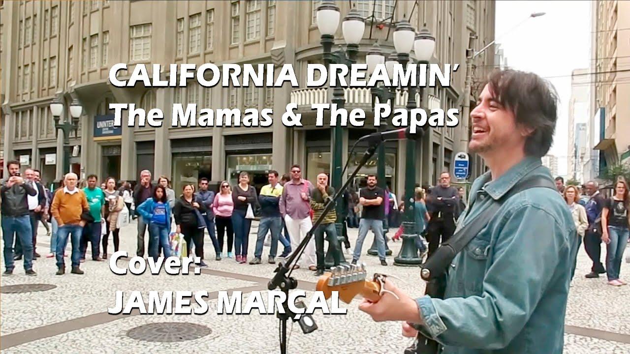 California Dreamin' (The Mamas & The Papas) Cover: James Marçal
