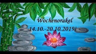 Wochenorakel 14.10.   20.10.2019