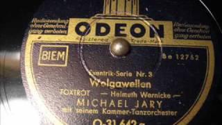 Michael Jary - Wolgawellen (1940)