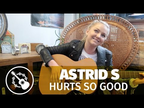 Astrid S — Hurts so good