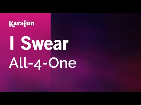 Karaoke I Swear - All-4-One *