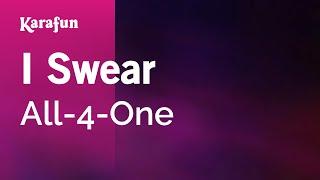 I Swear - All-4-One | Karaoke Version | KaraFun