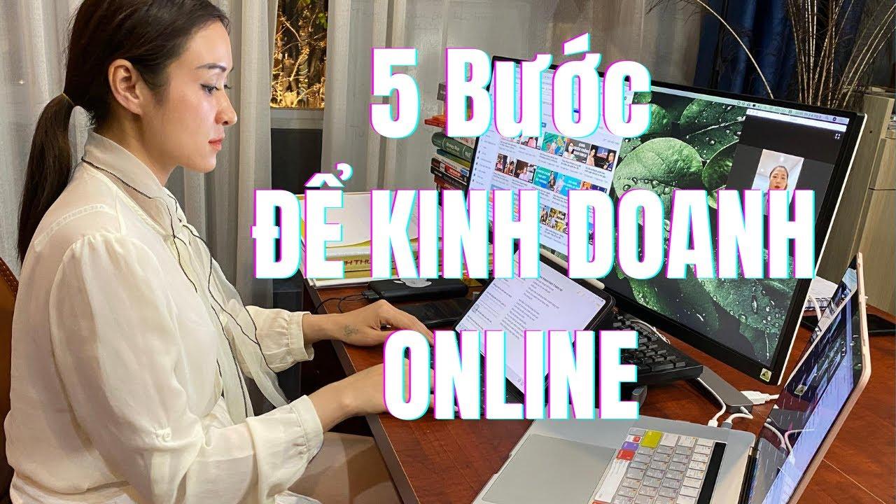 5 Bước để bắt đầu kinh doanh online | Cherry Đào