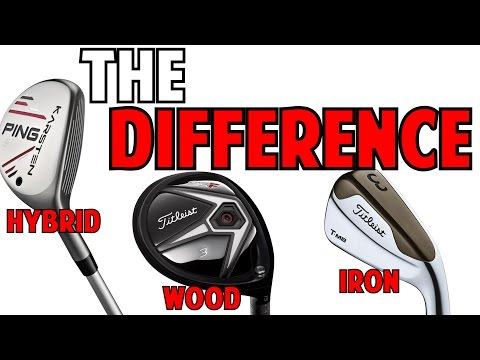 Fairway Wood, Hybrid, & Long Iron | What is the Difference?