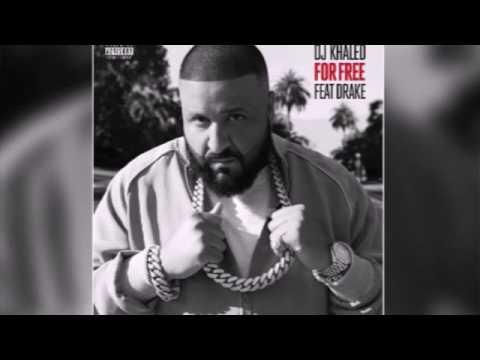 Dj Khaled For Free feat Drake (Paroles+Télécharger MP3)