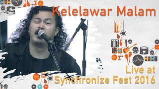 Kelelawar Malam live at Synchronize Fest - 28 Oktober 2016