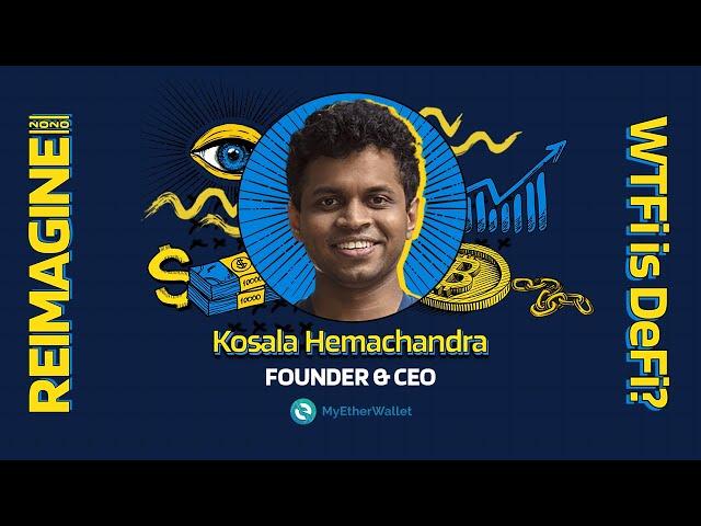 REIMAGINE 2020 v3.0 - Kosala Hemachandra - MyEtherWallet - Wallet Full Of Tricks