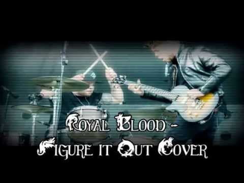 Royal Blood - Figure it Out Cover (Instrumental Cover)