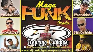 Dj Rodrigo Campos - MegaFunk Irado 1.0
