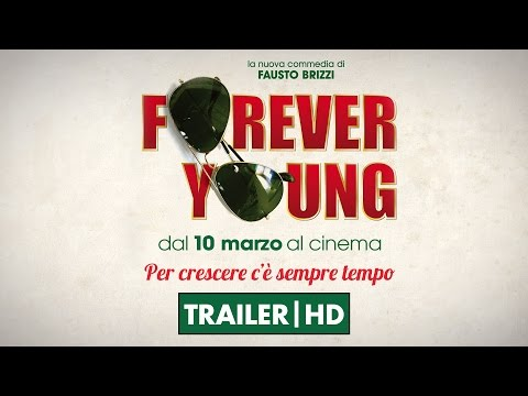 Forever Young - Trailer Ufficiale