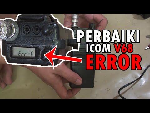 Download CARA MEMPERBAIKI RADIO ICOM IC-V68 ERROR. TIRAI TUTORIAL #29