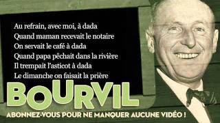 Bourvil - A dada - Paroles (Lyrics)