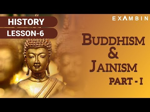 Buddhism and Jainism - Part 1 Buddhism – ancient history of India