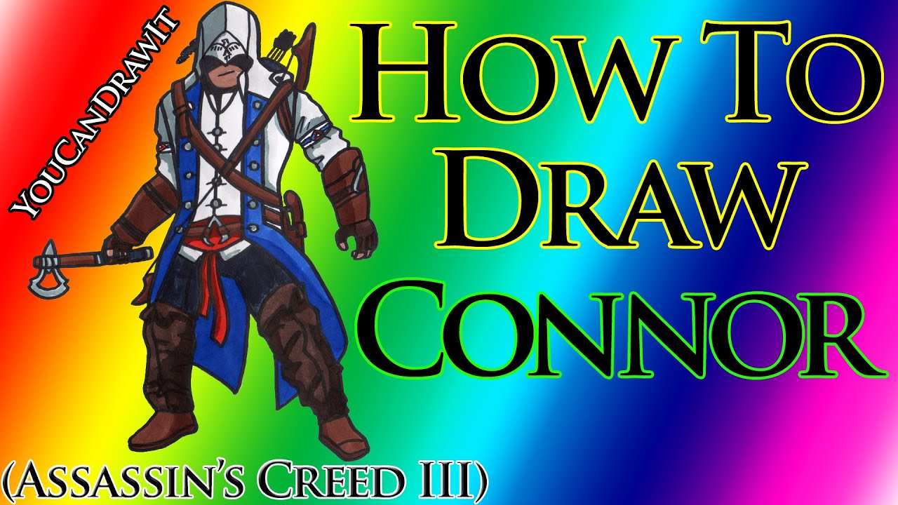 How To Draw Connor Kenway From Assassin S Creed Iii