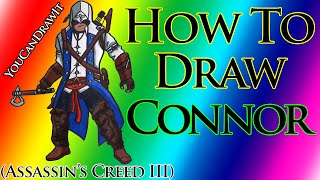 How To Draw Connor Kenway from Assassin