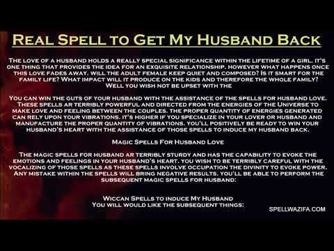 Real Love Spell To Get My Husband Back