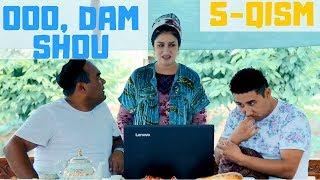 Ooo, Dam Shou / 5-qism (07.07.2018)