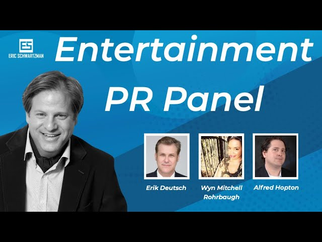 Entertainment PR Panel- Putting Hollywood Back to Work