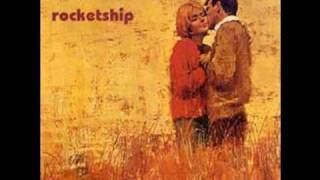 Rocketship - I Love You The Way I Used To Do