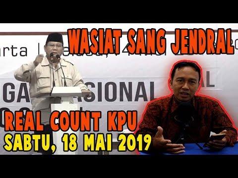 BERITA HARI INI ~ SURAT WASIAT PRABOWO TERBIT SEBELUM 22 MAI ~ update REAL COUNT KPU , 18 MAI 2019