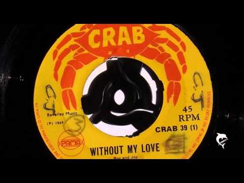 Little Roy - Without My Love (1969) Crab 39 A