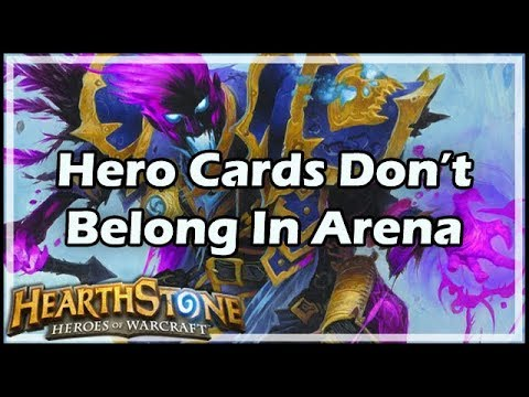 [Hearthstone] Hero Cards Don't Belong In Arena