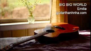 BIG BIG WORLD - Guitar Solo, Arr. Thanh Nha