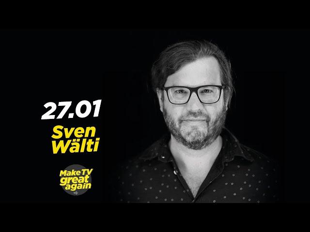 Make TV Great Again S1 E22 - Tonight Sven Wälti
