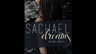 SACHAEL DREAMS TRAILER