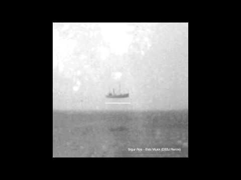 Sigur Ros - Ekki Mukk (D33J Remix)