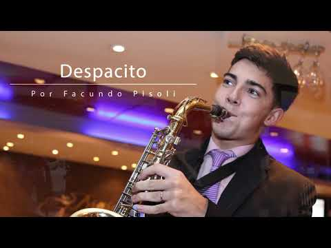 #Depacito - Facudo Pisoli / Luis Fonsi /Sax