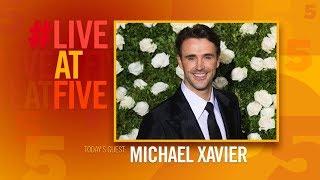 Michael Xavier - Live At Five - Broadway.com
