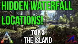 TOP 3 WATERFALL LOCATIONS! - ARK: Survival Evolved