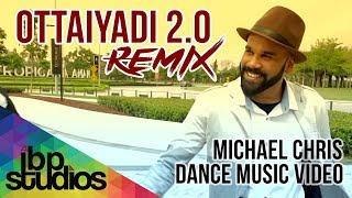 Download lagu Ottaiyadi 2.0 (Remix) | Michael Chris | Official Dance Music Video