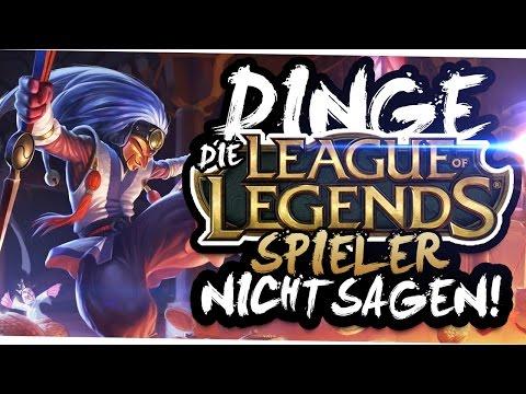 DINGE, DIE LEAGUE OF LEGENDS SPIELER NICHT SAGEN 2
