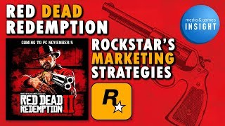 How To Make $725m In 3 Days: Red Dead Redemption 2 & The Rockstar Hype-Machine | MG Insight