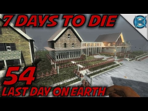 "7 Days to Die -Ep. 54- ""Last Day on Earth"" -Let's Play 7 Days to Die Gameplay- Alpha 14 (S14)"