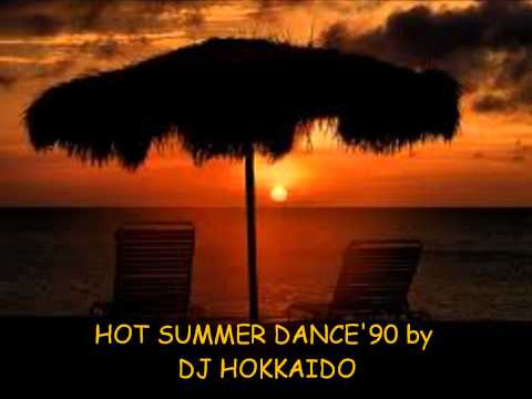 DANCE '90 HOT SUMMER MIX (the best selection)Solo grande dance anni '90 by DJ Hokkaido