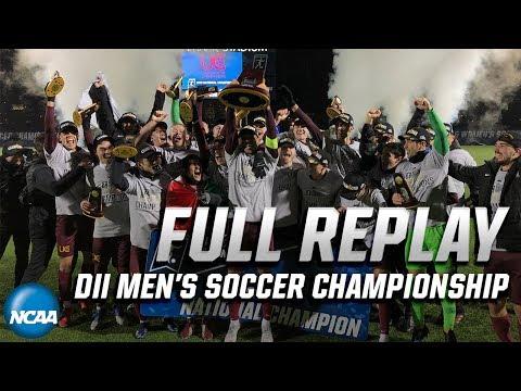 Charleston (WV) Vs. Cal State LA: Full Replay Of 2019 NCAA DII Men's Soccer Championship