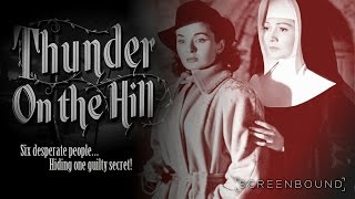 Thunder on the Hill 1951 Trailer