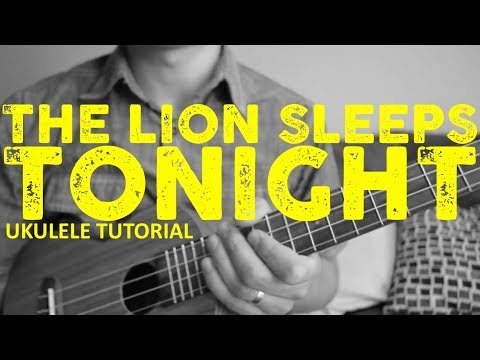 The Tokens - The Lion Sleeps Tonight (EASY Ukulele Tutorial) - Chords - How To Play