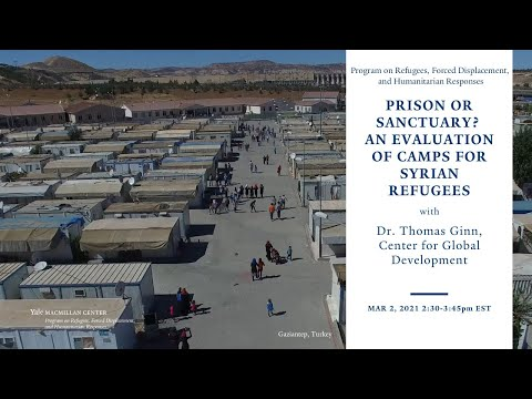 Prison or Sanctuary? An Evaluation of Camps for Syrian Refugees
