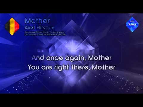 "Axel Hirsoux - ""Mother"" (Belgium) -  [Karaoke Style]"