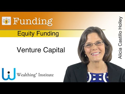Equity Funding. 7. Venture Capital