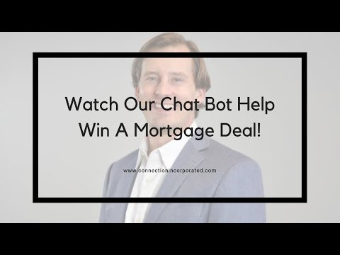 Watch Our Chat Bot Help Win A Mortgage Deal!