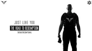 Radical Redemption - Just Like You (HQ Official)