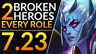 2 BROKEN HEROES for EVERY Role that PROs Are ABUSING - 7.23+ Meta Tips and Tricks - Dota 2 Guide