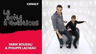 La Boîte à Questions de Tarek Boudali & Philippe Lacheau – 01/03/2018