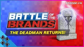 Battle of the Brands #15: RETURN of THE UNDERTAKER!  - SmackDown vs. Raw 2006